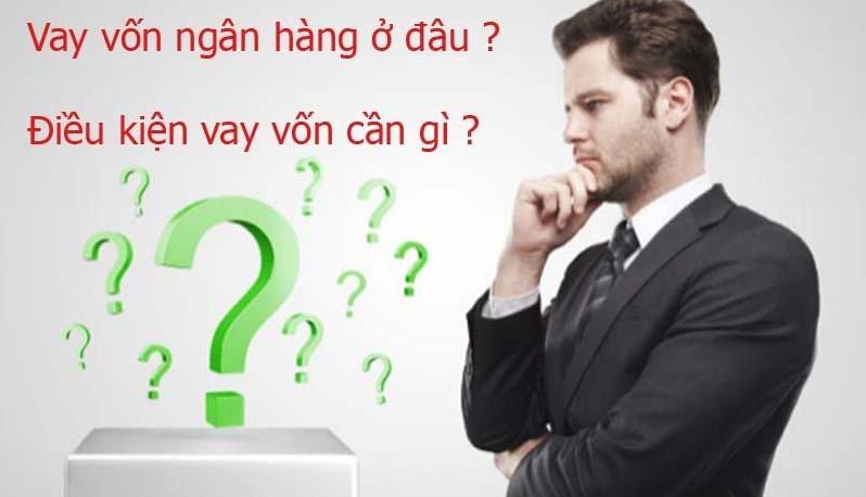 dieu-kien-vay-von-ngan-hang